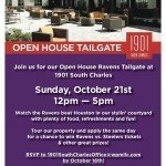 1901 South Charles Open House/Ravens Tailgate This Sunday