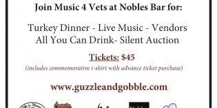 Guzzle & Gobble to Benefit Music 4 Vets on November 21st at Nobles